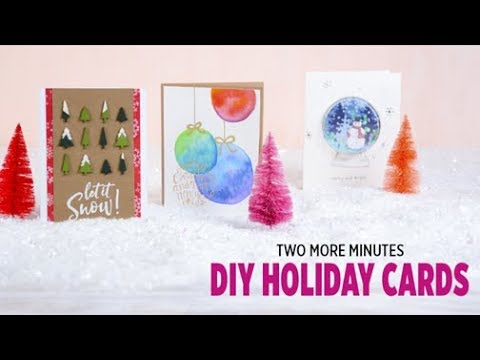 Two More Minutes: DIY Holiday Cards
