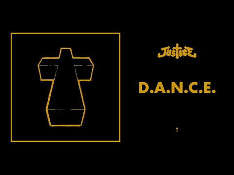 Download Youtube: Justice - D.A.N.C.E. - †