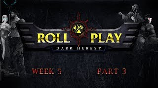 RollPlay Dark Heresy: Week 5, Part 3 - Warhammer 40K Campaign