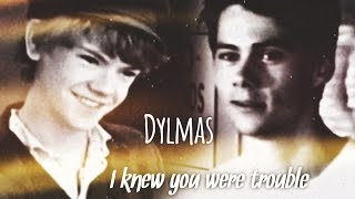 DYLMAS / NEWTMAS || I knew you were trouble