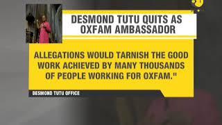 Desmond Tutu quits Oxfam