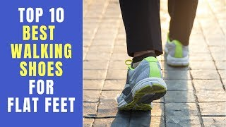 Top 10 Best Walking Shoes For Flat Feet 2019  ✅ Shoe Collection