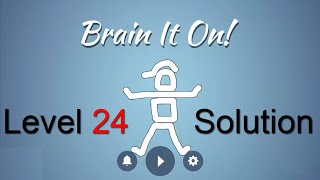brain it on level 24 solution make the ball touch the left wall 3 stars