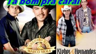 Baixar Kleber e Hernandes Ta Bom pra carai. Part. Breno Reis e Marco Viola
