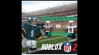 TOUCHDOWN IN FIRST GAME | ROBLOX | NFL 2