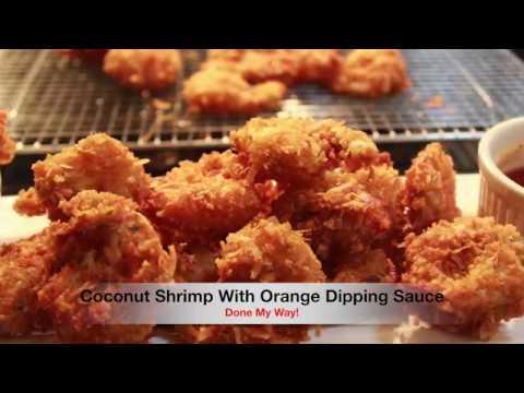 Coconut Shrimp With Orange Dipping Sauce