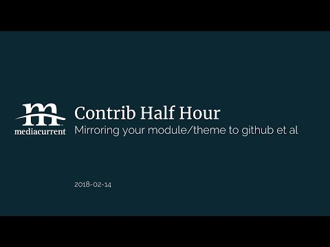 Codebase mirrors with git; Contrib Half Hour 2019-02-14