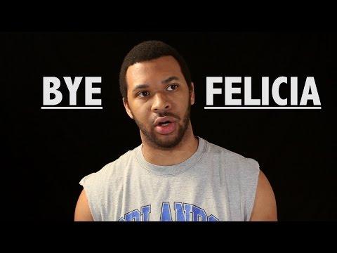 Ghetto Vocab: Bae, On Fleek, Bye Felicia