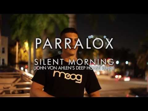 Parralox - Silent Morning (John von Ahlen's Deep House Remix)