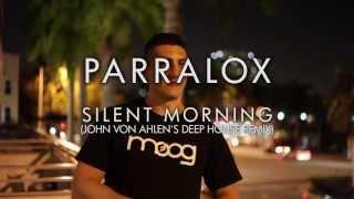 Parralox - Silent Morning (John von Ahlen