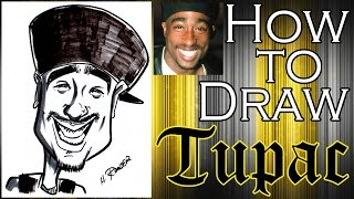 How To Draw A Quick Caricature Tupac