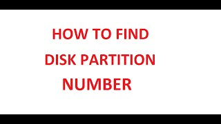 How to Find Disk Partition Number in Windows (Like 1, 2, 3, etc.)