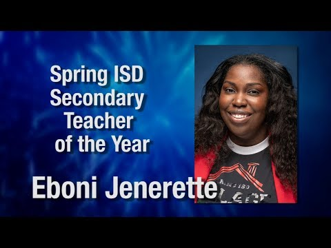 Eboni Jenerette - Spring ISD Secondary Teacher of the Year