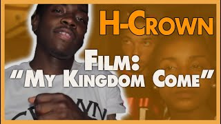 Video My Kingdom Come (extended version) [Official Movie] H-Crown 52 Hoover Gangster Crips story download MP3, 3GP, MP4, WEBM, AVI, FLV November 2017