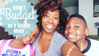 How I Budget as a Single Mom 2018  | Chit Chat | LifeAsBrittany