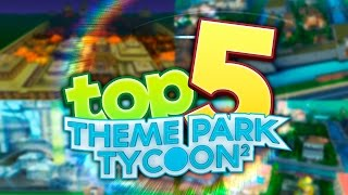 Top 5 BEST PARKS in Theme Park Tycoon!!! | Roblox