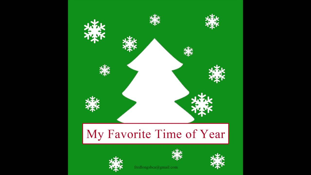 What is your favorite time of year or season?