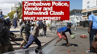 ZImbabwe Police, Vendors and Mahwindi Clash, What Happened? Reaction Video