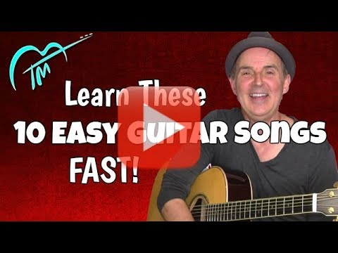 10 Easy Acoustic Guitar Songs - Rapid Song Learning System