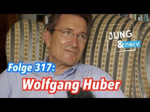 Altbischof Wolfgang Huber über Gott und die Welt - Jung & Naiv: Folge 317