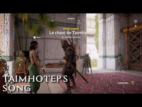 84 - Taimhotep's Song Quest / Quête Le Chant de Thaimotep - Assassin's Creed Origins