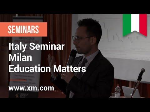 XM.COM - 2017 - Italy Seminar - Milan - Education matters