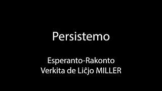 Persistemo – Esperanto-Rakonto