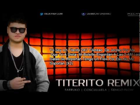 Titerito Remix (Letra) Farruko Ft Cosculluela, Ñengo Flow (Official Video) 2012 Videos De Viajes