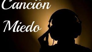 Alvaro HM - Miedo YouTube Videos