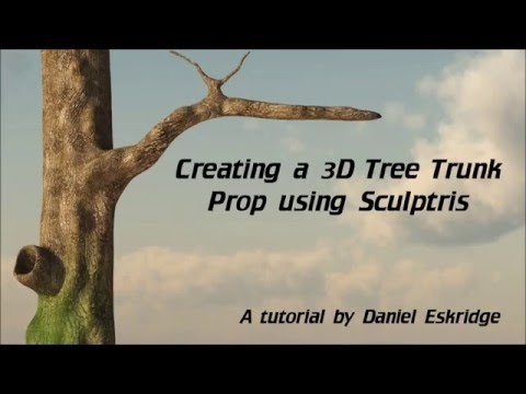 Creating a 3D Tree Trunk Prop Using Sculptris