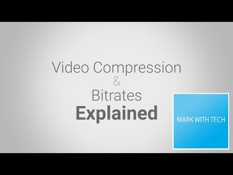 Video Compression and Bitrate Explained - Mark With Tech Explains