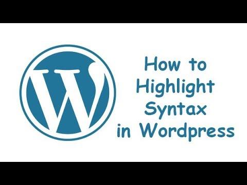 How To Highlight Syntax Via Plugin In Wordpress