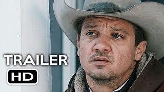 Wind River Official Trailer #2 (2017) Jeremy Renner, Elizabeth Olsen Thriller Movie HD