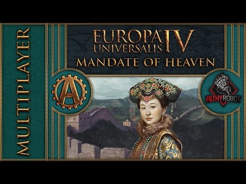 [EU4][MP] Mandate of Heaven Multiplayer Part 47 - Europa Universalis 4 Lets Play