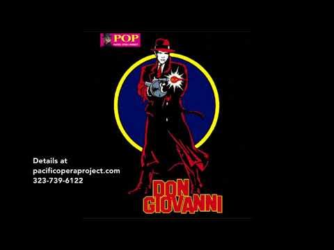 Pacific Opera Project Presents Don Giovanni