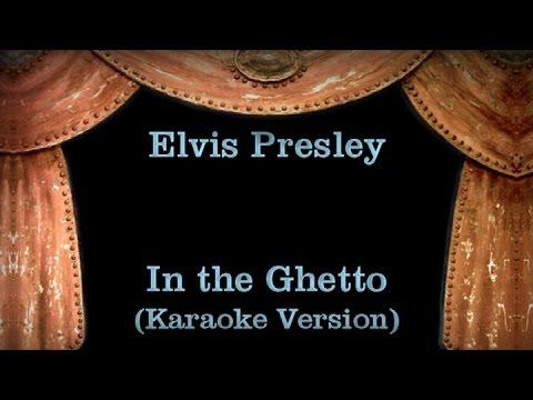 Elvis Presley - In the Ghetto - Lyrics (Karaoke Version)