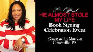 HE ALMOST STOLE MY LIFE | Book Signing Celebration Event Recap