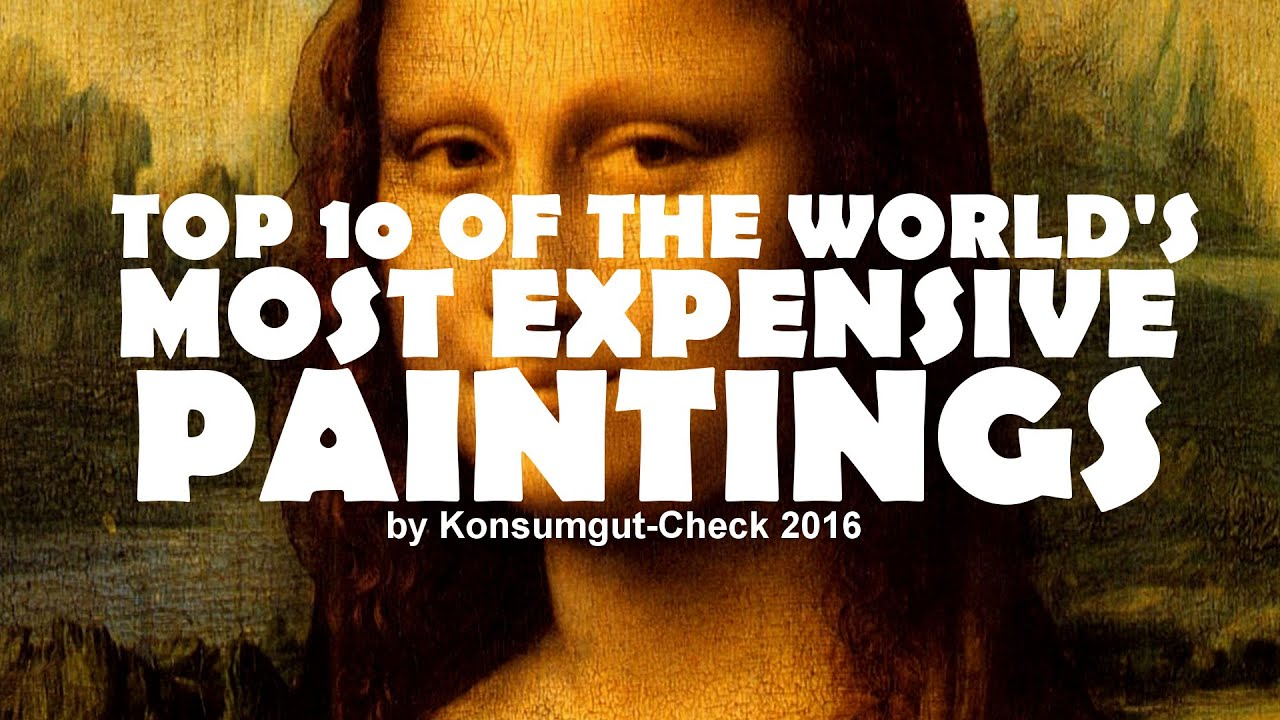 Top 10 most expensive paintings in the world highest for What is the most expensive painting
