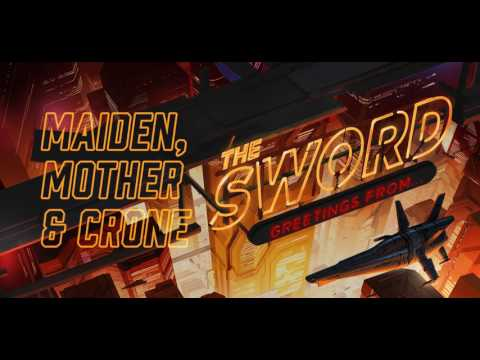 The Sword - Maiden, Mother & Crone (Official Live Audio)