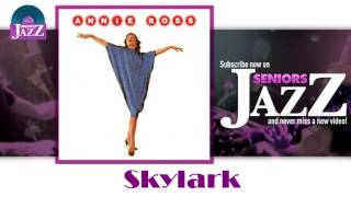Watch Annie Ross Skylark video