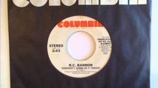 "R.C. Bannon ""Somebody"