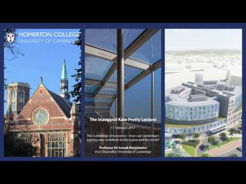 The 2017 Kate Pretty Lecture on 'The Cambridge of Tomorrow'