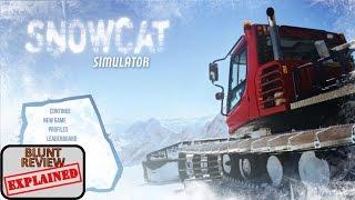 Blunt Review: Snowcat Simulator