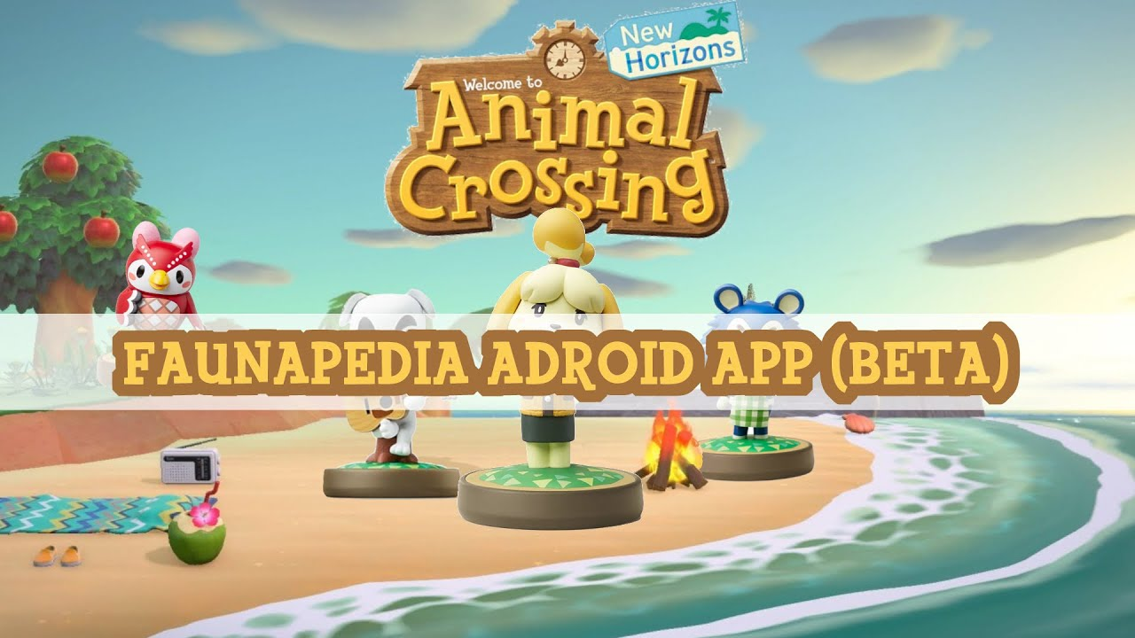 Faunapedia Android App (Beta) - Animal Crossing New ...
