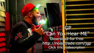 JGP - Can You Hear Me