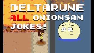 All Onionsan Jokes in Deltarune