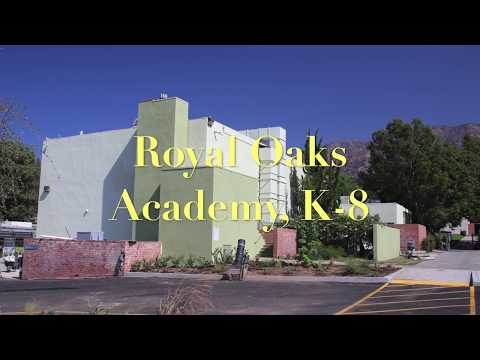 Royal Oaks School   K - 8, Duarte, CA