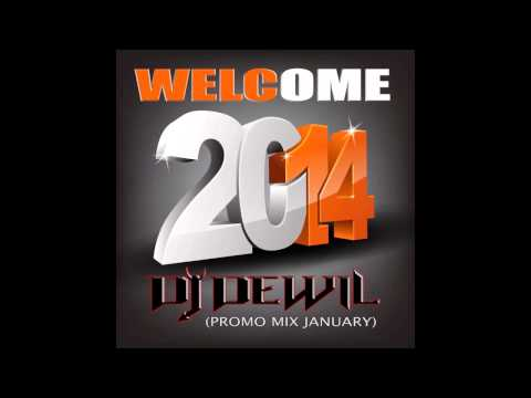 Dj DewiL - Welcome 2014 (Promo Mix January)