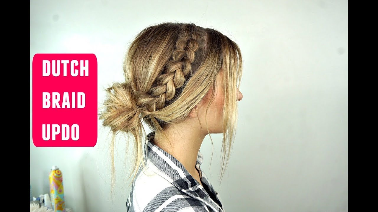 Dutch Braid Messy Bun Updo Perfect For Short Medium And Long Hair