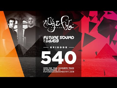 Future Sound of Egypt 540 with Aly & Fila